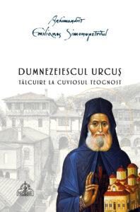 Cărţi Noi - Dumnezeiescul urcus - Arhim Emilianos Simonopetritul