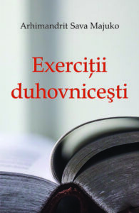 Exercitii duhovnicesti - Arhimandrit Sava Majuko