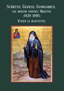 Sfântul Gavriil Georgianul, cel nebun pentru Hristos - Cărţi Noi