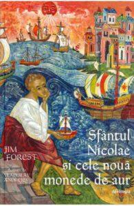 Sfantul Nicolae si cele noua monede de aur - Jim Forest